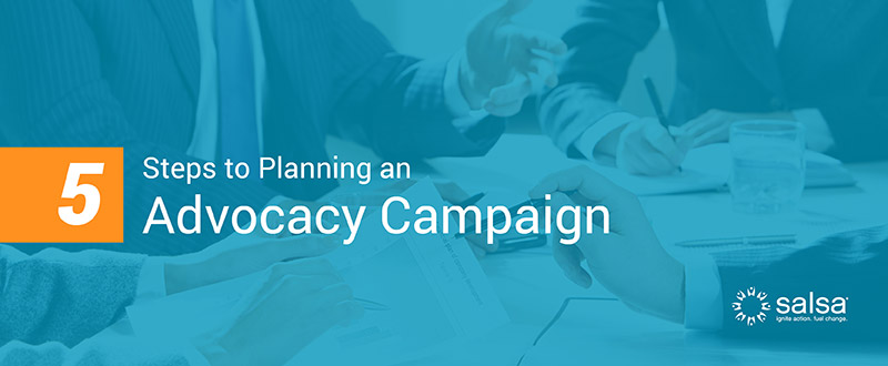 Learn how to plan an advocacy campaign with these 5 steps!
