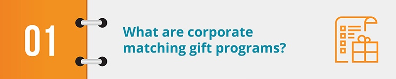 What are corporate matching gift programs?