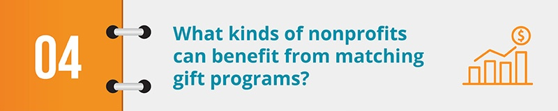 What kinds of nonprofits can benefit from matching gift programs?