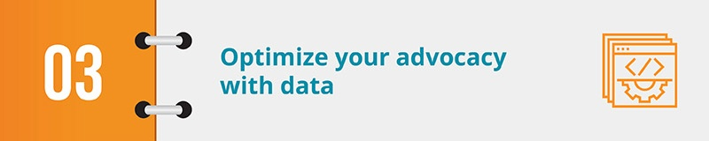 Optimize your digital advocacy strategy with intelligent data.
