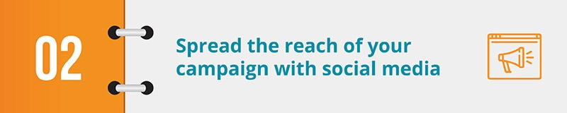 Spread the reach of your digital advocacy campaign with social media tools.