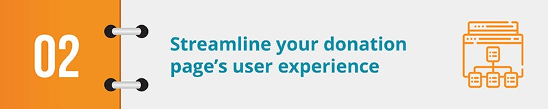 2. Streamline your donation page's user experience.