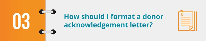 How should I format a donor acknowledgement letter?