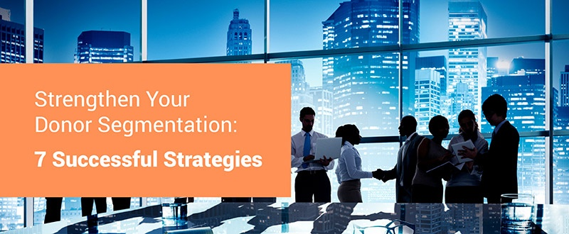 Learn how to effectively manage your supporters with our essential donor segmentation strategies.