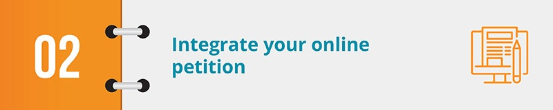 Integreate your online petition throughout your nonprofit's onine presence.