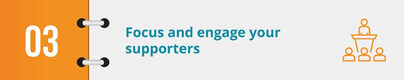 Focus and engage your supporters with your online petition.