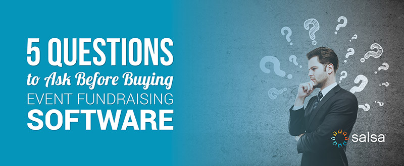 Find out what questions to ask before your nonprofit purchases event fundraising software.