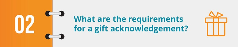 What are the requirements for a gift acknowledgement?