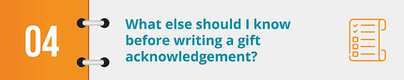 What else should I know before writing a gift acknowledgement?