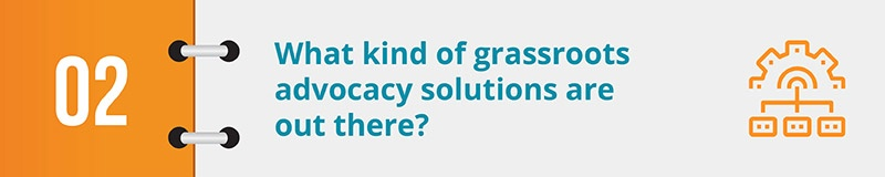 What kind of grassroots advocacy solutions are out there?