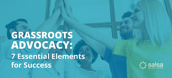 Jumpstart your grassroots advocacy campaigns with these essential strategies!