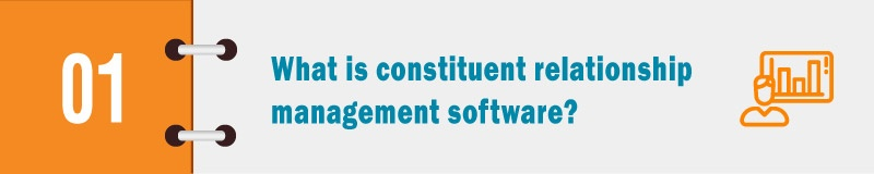 What is a constituent relationship management software?
