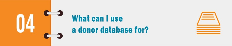 What can I use a donor database for?