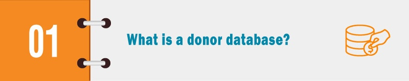 What is a donor database?