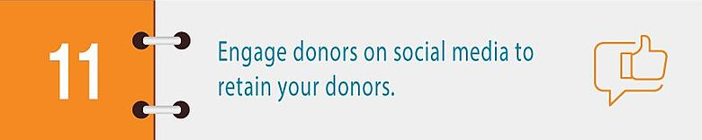 Engage donors on social media to retain your donors.