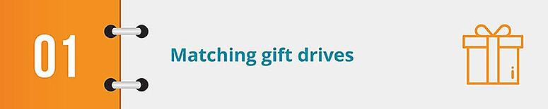 Try hosting a matching gift drive as your next online fundraising idea.