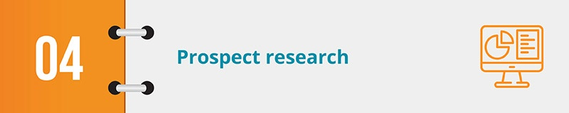 Prospect research is an excellent online fundraising tool.