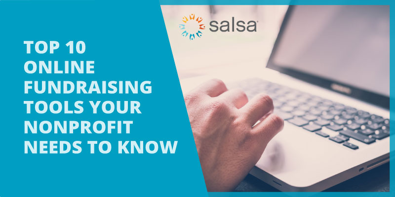 Check out the top 10 online fundraising tools your nonprofit needs to know.