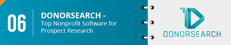 DonorSearch is the top nonprofit software for prospect research.