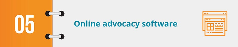 Check out online advocacy nonprofit software to further your mission.