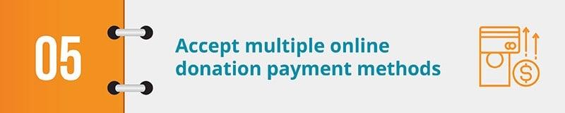 Accept multiple online donation payment methods.