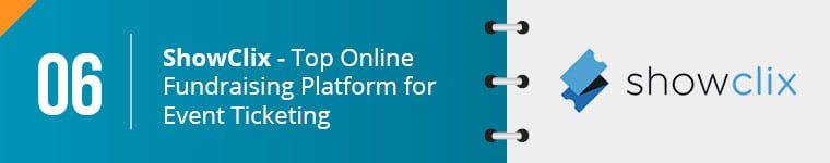 ShowClix is the top online fundraising platform for event ticketing/