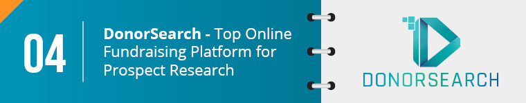 DonorSearch is the top online fundraising platform for prospect research.