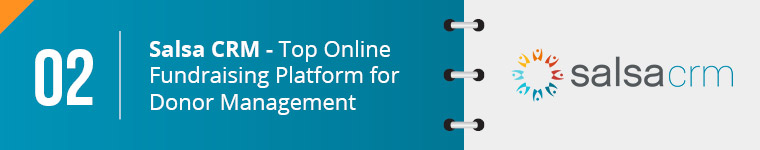 Salsa CRM is the top online fundraising platform for donor management