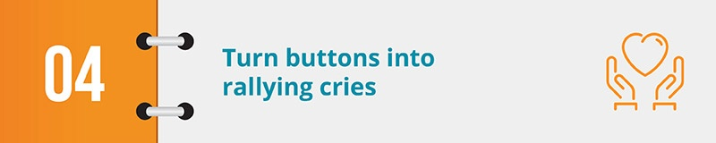 Turn your online petition form's buttons into rallying cries.
