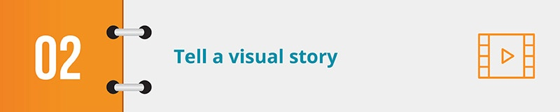Tell a visual story through your electronic petition.