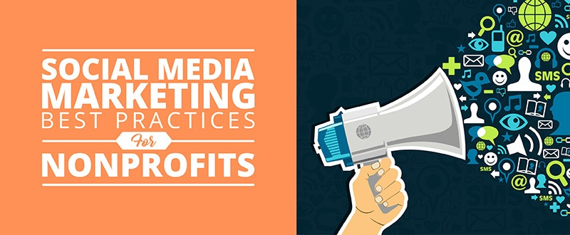 Find out these best practices for nonprofit social media marketing.