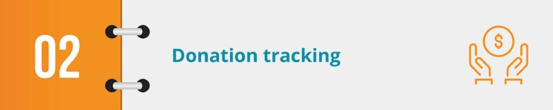 Donation tracking is another powerful nonprofit CRM feature your team should review.