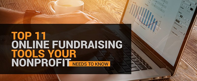 Discover the top online fundraising tools your nonprofit needs to know.