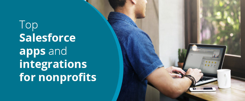 Check out these top Salesforce apps and integrations for nonprofits!