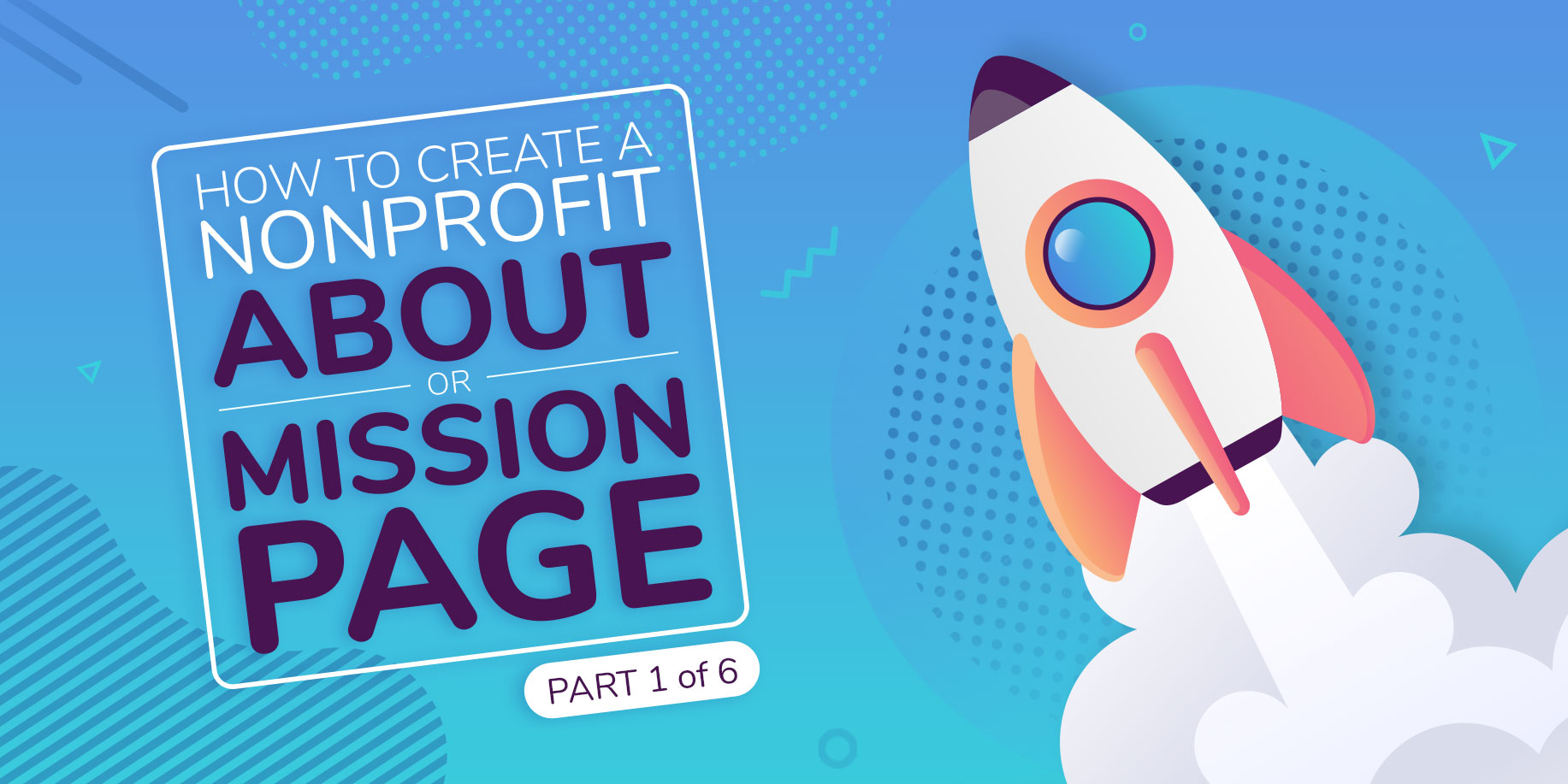 How to create a nonprofit about or mission page