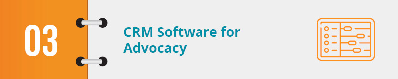 It's important to store all of your data from advocacy software into your CRM.