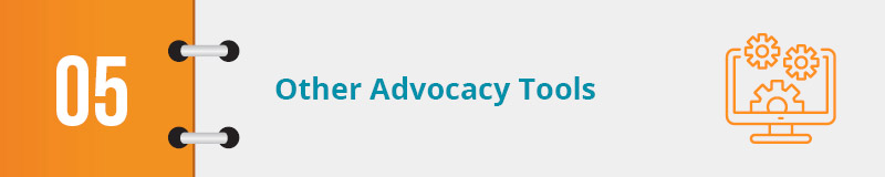 Other advocacy software can be used to supplement the above and maximize your campaign.