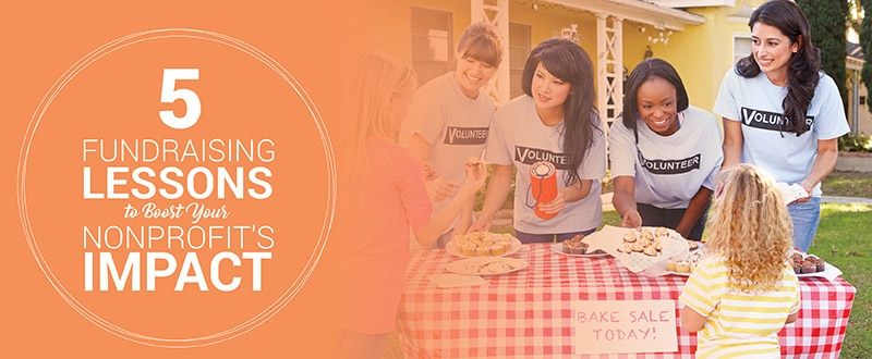 These fundraising lessons can help all nonprofits bring in more money and increase their impact in the community.