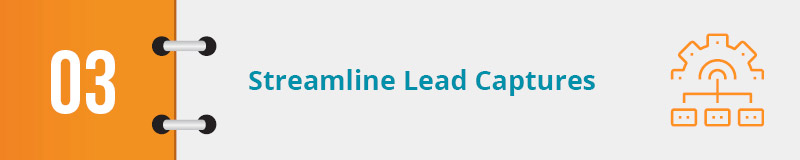Marketing automation for nonprofits can help your organization streamline lead captures.