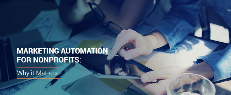 Read through this guide to see how marketing automation for nonprofits can improve your nonprofit's strategies.