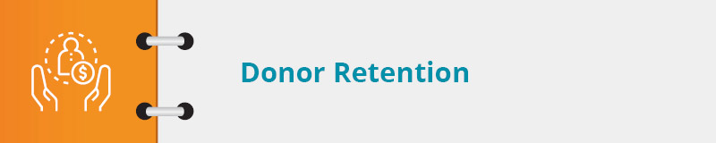 Check out some nonprofit marketing best practices for donor retention.