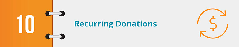 Recurring donations can help drive online donations for nonprofits.