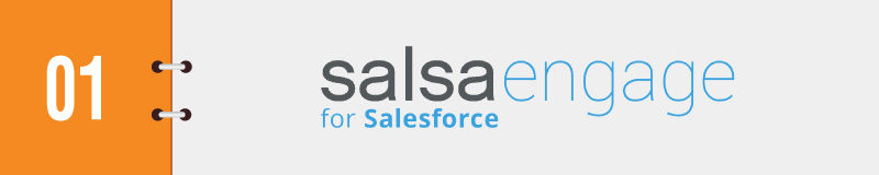 Salsa Engage for Salesforce is a complete toolbox for Salesforce Integration for nonprofits.