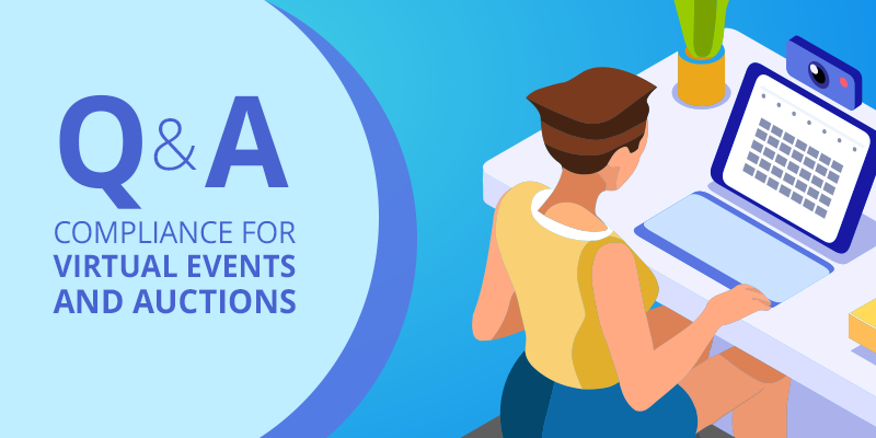 Q & A Compliance for Virtual Events and Auctions
