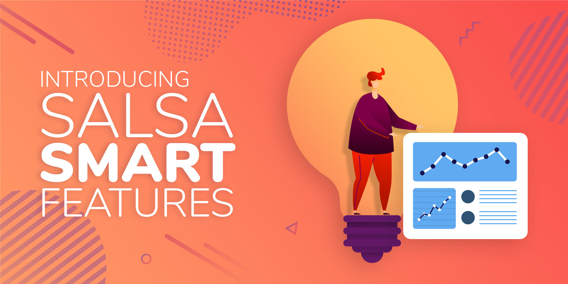 "Introducing Salsa ""Smart"" Features"