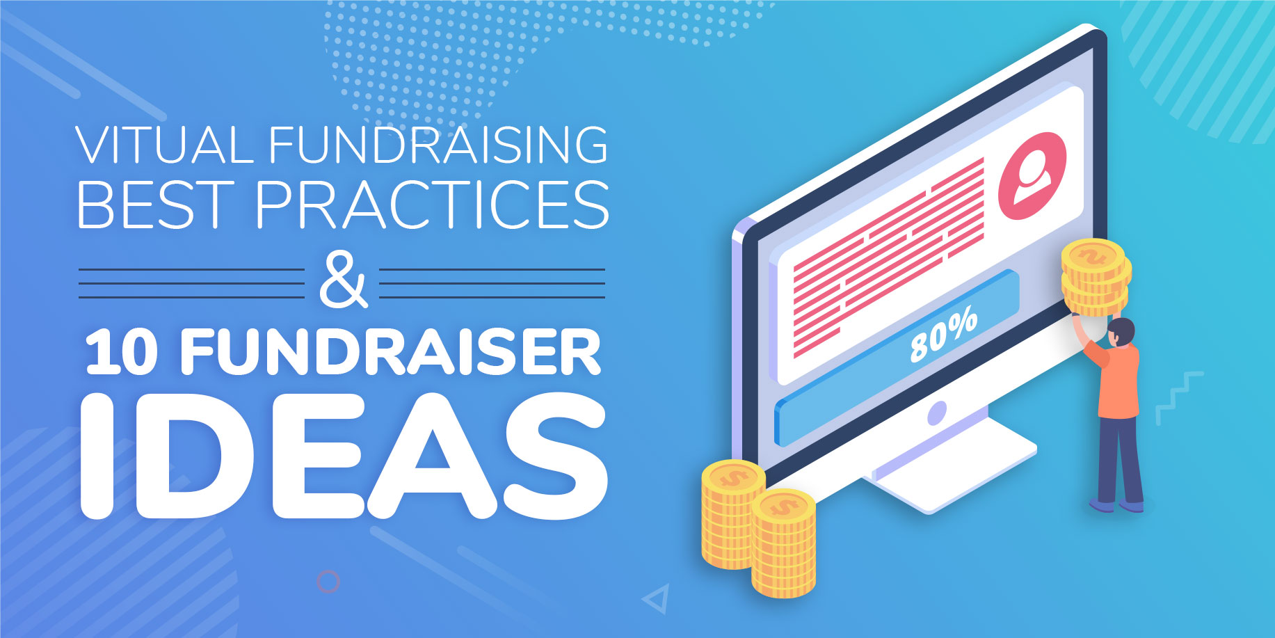 Virtual Fundraising Best Practices And 10 Fundraising Ideas