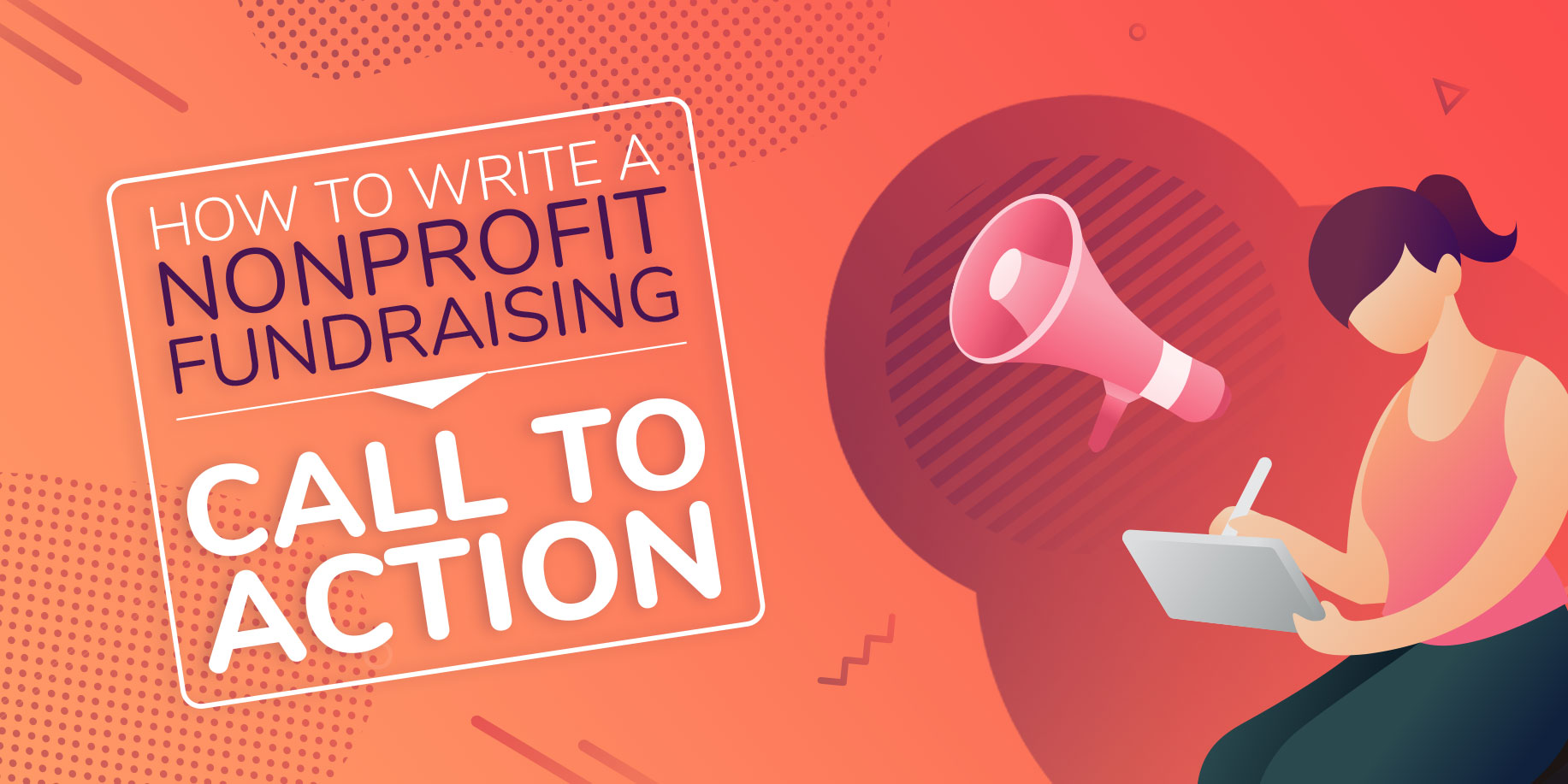 How to Write a Nonprofit Fundraising Call to Action