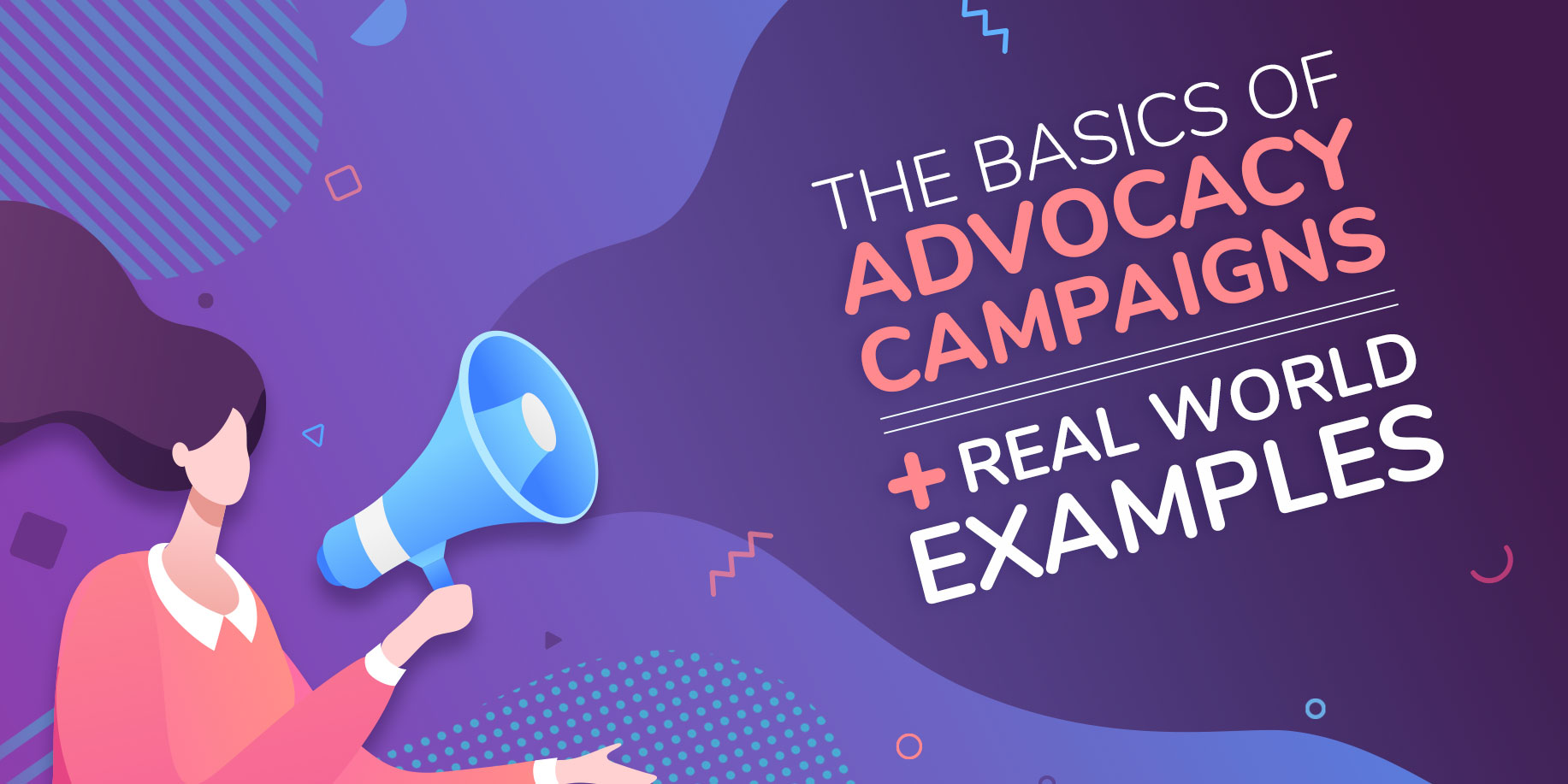 Advocacy | A Rundown of the Basics With Real-World Examples