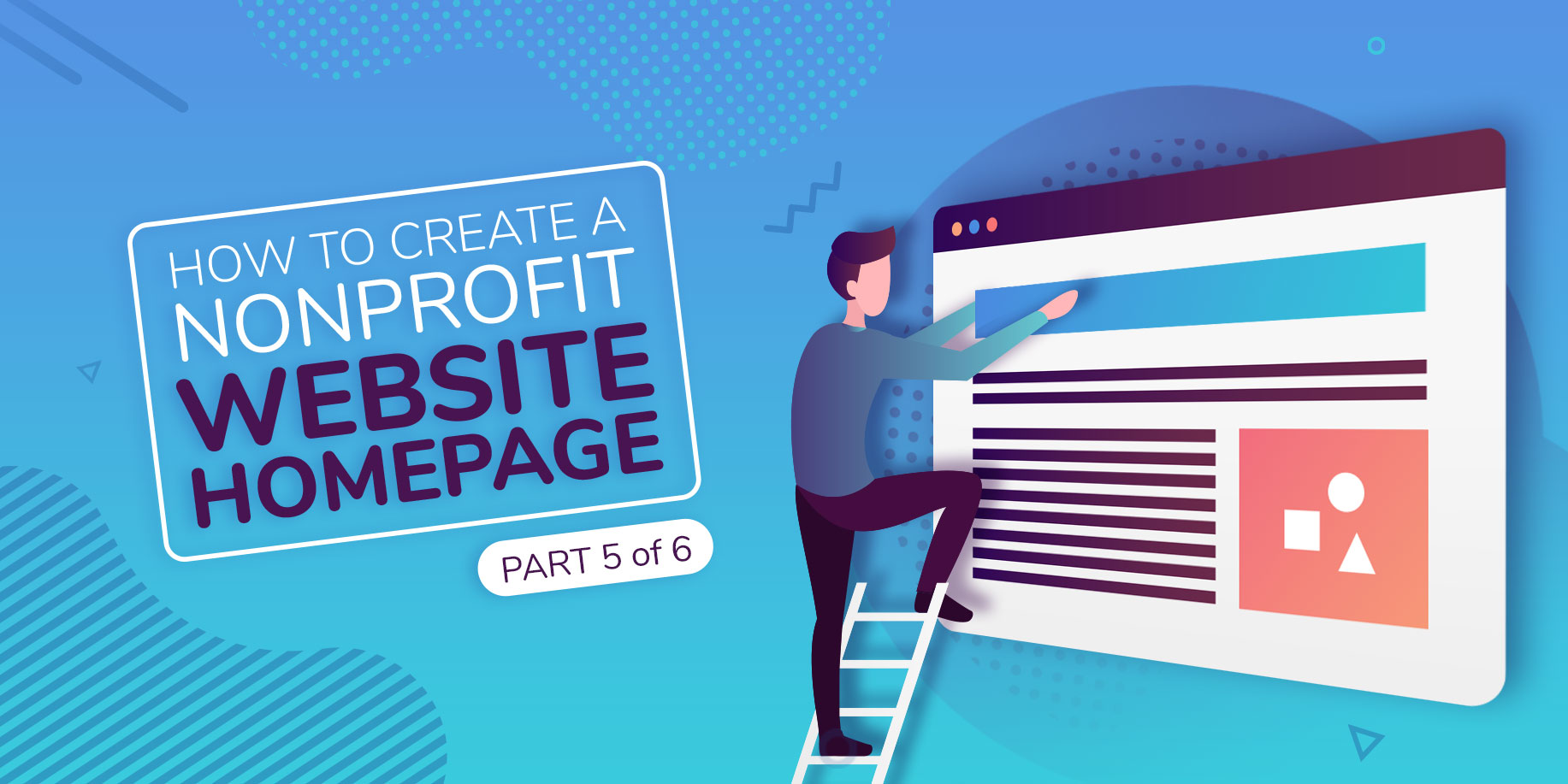 How to Create a Nonprofit Website Homepage That Gets Attention