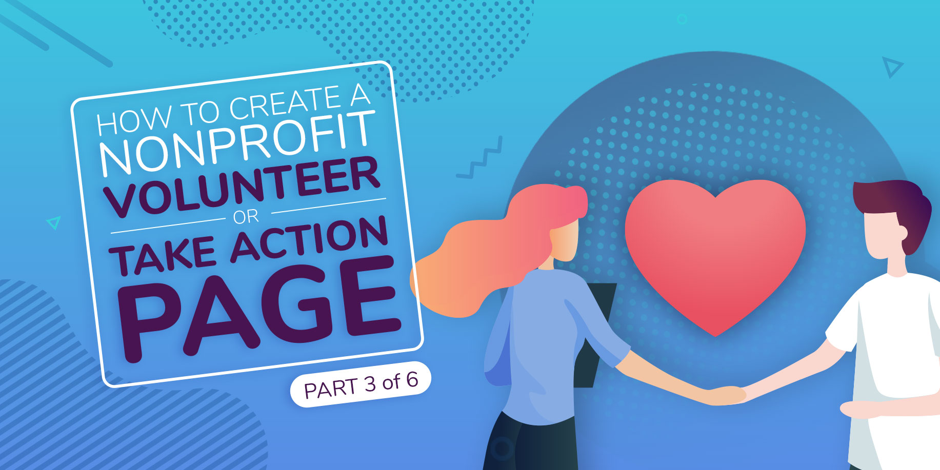How to Create Nonprofit Website Volunteer and Take Action Pages